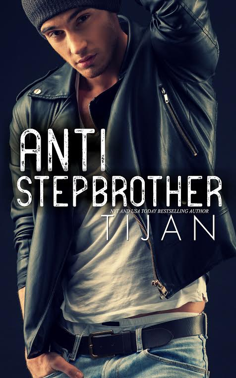 🌟🌟🌟Cover Reveal-Anti Stepbrother by Tijan🌟🌟🌟