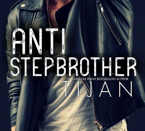 🌟🌟🌟Cover Reveal-Anti Stepbrother byTijan🌟🌟🌟