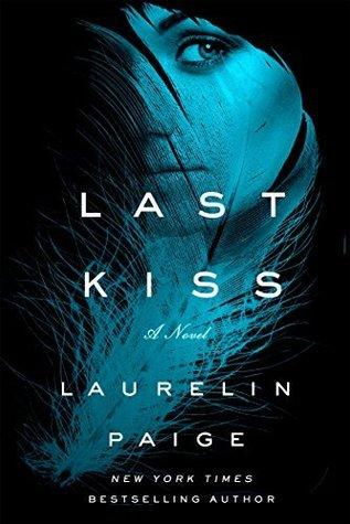🌟🌟🌟LIVE NOW! Last Kiss by LaurelinPaige🌟🌟🌟
