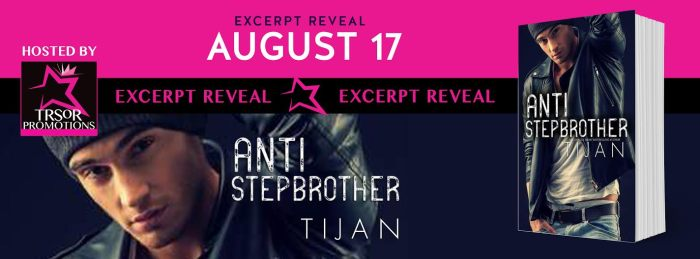 Excerpt Reveal-Anti Stepbrother by Tijan