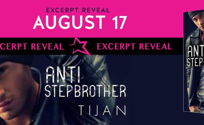 Excerpt Reveal-Anti Stepbrother byTijan