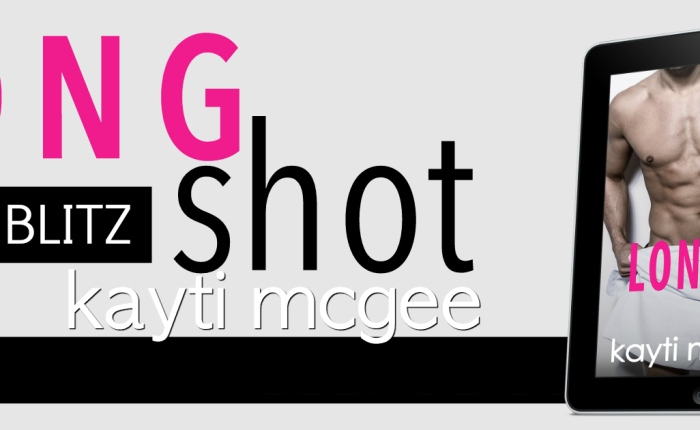 🌟🌟🌟Available Now Long Shot by KaytiMcGee🌟🌟🌟